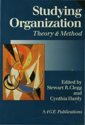 Studying Organization : Theory and Method Ed. 1 | Clegg, Stewart R