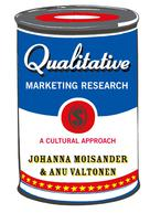 Qualitative Marketing Research : A Cultural Approach Ed. 1 | Moisander, Johanna