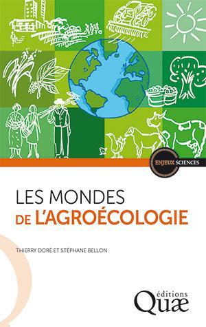 Les mondes de l'agroécologie Ed. 1 | Doré, Thierry