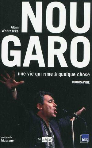 Claude Nougaro : Une vie qui rime à quelque chose