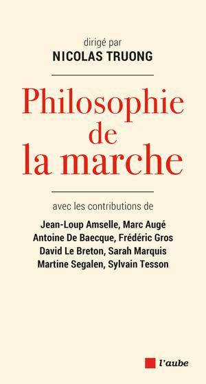 Philosophie de la marche   De Baecque, Antoine