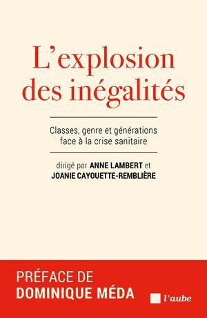 L'explosion des inégalités | Lambert, Anne