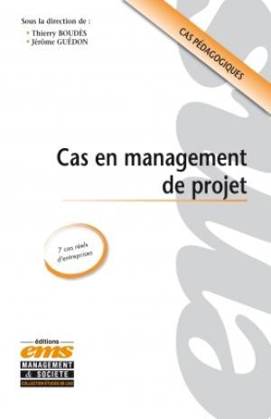 Cas en Management de Projet : 7 cas réels en management de projet | Guédon, Jérôme
