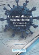La mondialisation et la pandémie : Chroniques de confinement | Policy Center for the New South