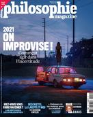 Philosophie magazine 146 Février 2021 : 2021, on improvise ! Comment agir dans l'incertitude | Collectif
