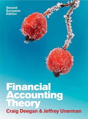 Financial Accounting Theory : European Edition Ed  2 - ScholarText