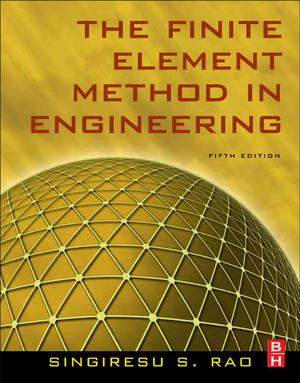 The Finite Element Method in Engineering 5th edition
