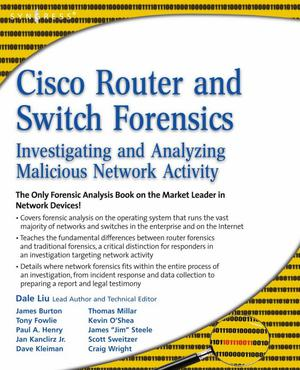 Cisco Router and Switch Forensics : Investigating and Analyzing