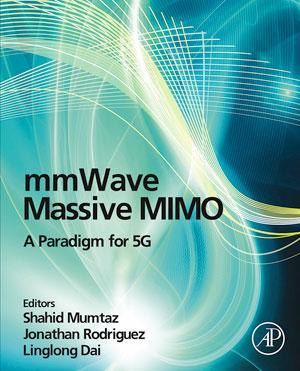 mmWave Massive MIMO : A Paradigm for 5G - ScholarVox