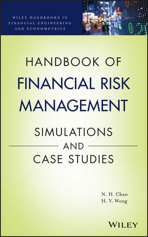 Handbook of simulation and financial risk management with practical case studies