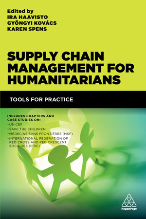 Supply Chain Management for Humanitarians : Tools for Practice Ed  1