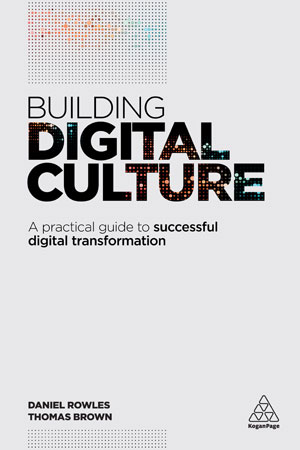 Building Digital Culture : A Practical Guide to Successful