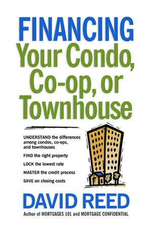 Financing Your Condo, Co-Op, or Townhouse - ScholarVox
