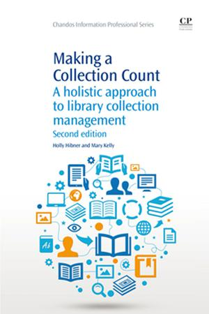 Making a Collection Count. A Holistic Approach to Library Collection Management