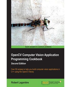OpenCV Computer Vision Application Programming Cookbook