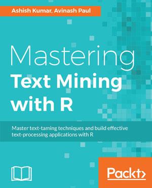 Mastering Text Mining with R - ScholarVox Management