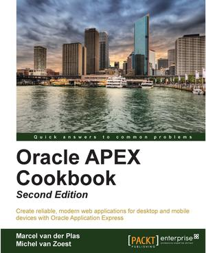 Oracle APEX Cookbook - Second Edition Ed  2 - ScholarVox