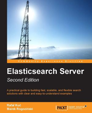 Elasticsearch Server: Second Edition Ed  2 - ScholarVox