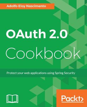 OAuth 2 0 Cookbook - ScholarVox International