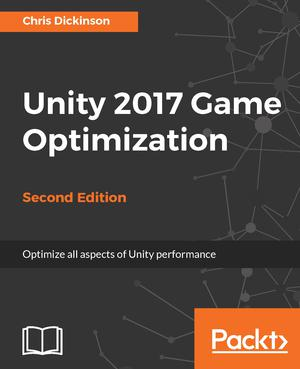Unity 2017 Game Optimization Ed  2 - ScholarVox International