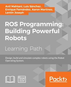 ROS Programming: Building Powerful Robots - ScholarVox International