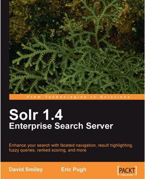 Solr 1 4 Enterprise Search Server - ScholarVox International