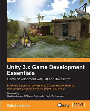 Unity 3 x Game Development Essentials - ScholarVox