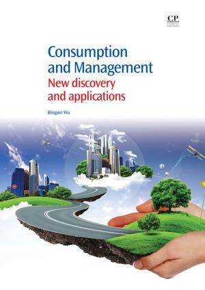 Consumption and Management : New Discovery and Applications