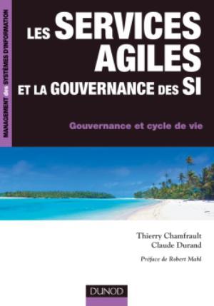 Les Services Agiles Et La Gouvernance Des Si Gouvernance Et Cycle De Vie Scholarvox Management
