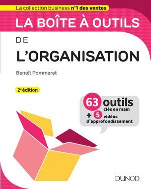 La Boite A Outils De L Organisation 63 Outils Methodes