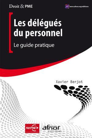 Les Delegues Du Personnel Le Guide Pratique Scholarvox International