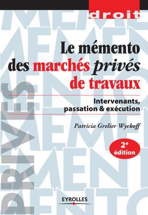 Le Memento Des Marches Prives De Travaux Intervenants Passation