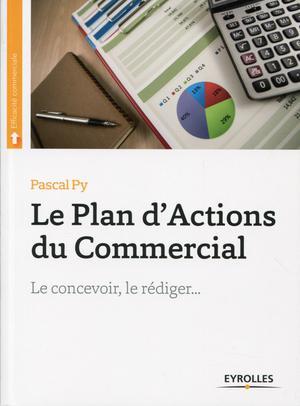 Le Plan D Actions Du Commercial Le Concevoir Le Rediger Ed 2 Scholarvox Management