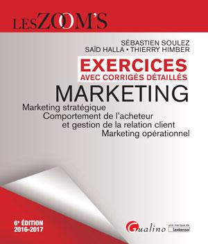 Exercices Avec Corriges Detailles Marketing 2016 2017 Marketing