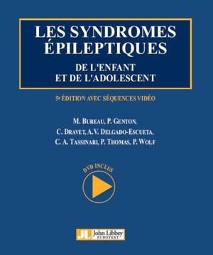 Les syndromes épileptiques de l'enfant et de l'adolescent Ed. 5 ...