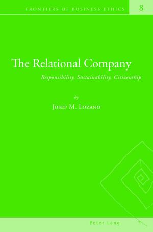 The Relational Company : Responsibility, Sustainability